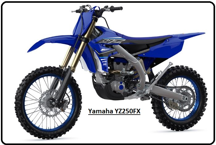 Yamaha YZ250FX Specs, Top Speed, Price, review Mileage